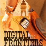 Digitial Frontiers: Going Mobile